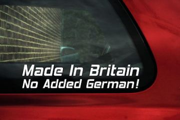 "2 x Aufkleber Sticker ""Made In Britain, No Added German"" Lustiger Aufkleber"